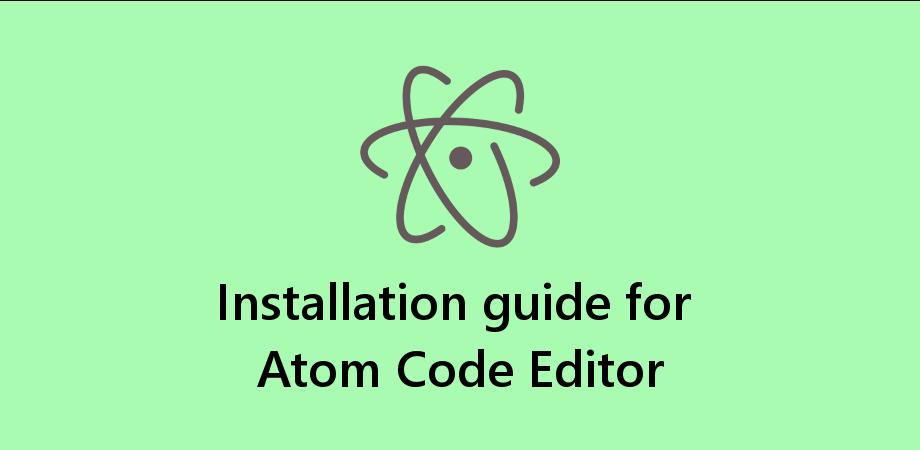 3 Steps to Setup ATOM Code Editor for React Native Development