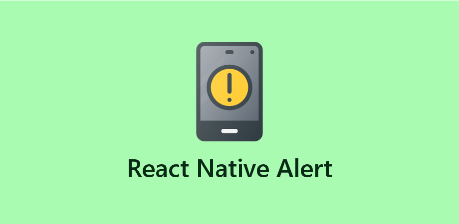 How to Show Alert in React Native