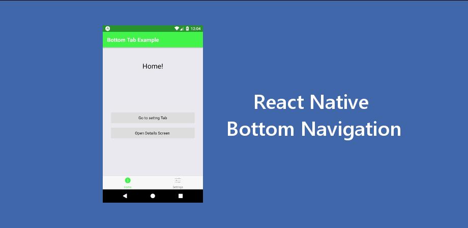 How to Make React Native Bottom Navigation with Latest Navigation V. 3+