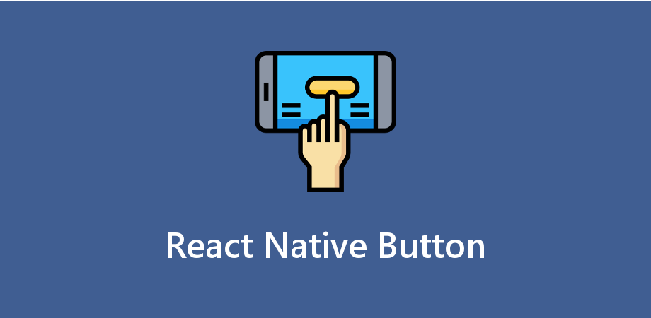 How to Make a Button in React Native