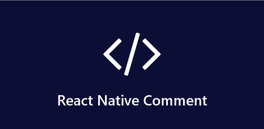 2 Ways to Add Comments in React Native JSX