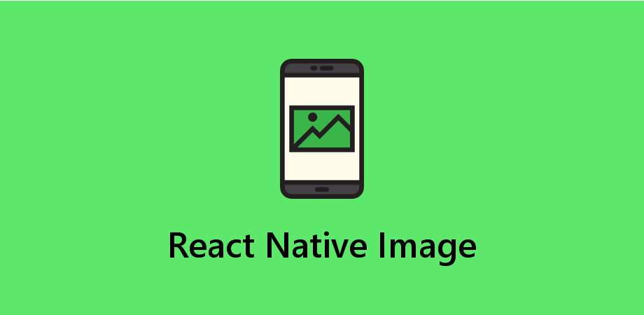 Display Image in React Native Using Image Component