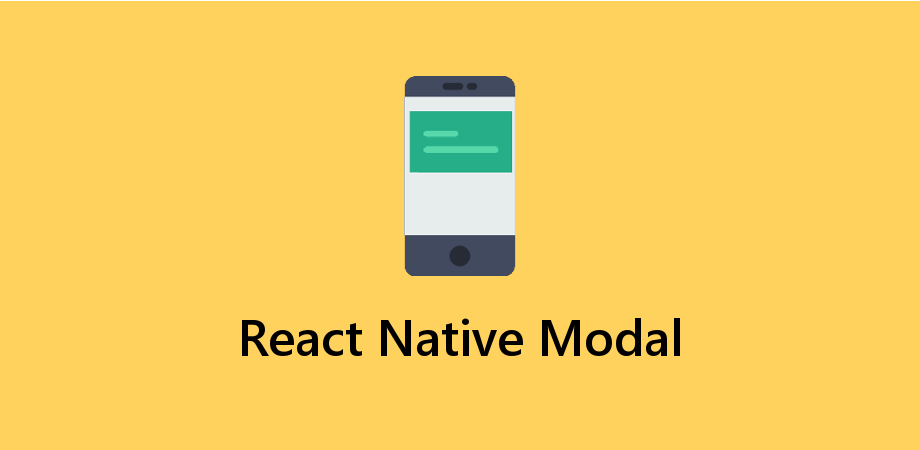 How to Show a Modal in React Native for Android and IOS