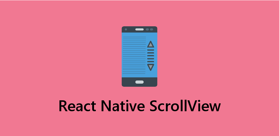 Example Showing the use of ScrollView in React Native