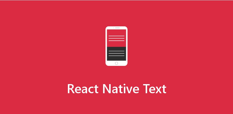 React Native Text – A Basic React native Component