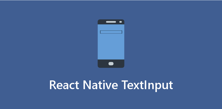 Understanding of How TextInput Works in React Native
