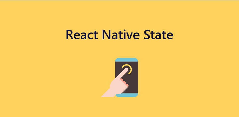 Learn How to Manage State in React Native