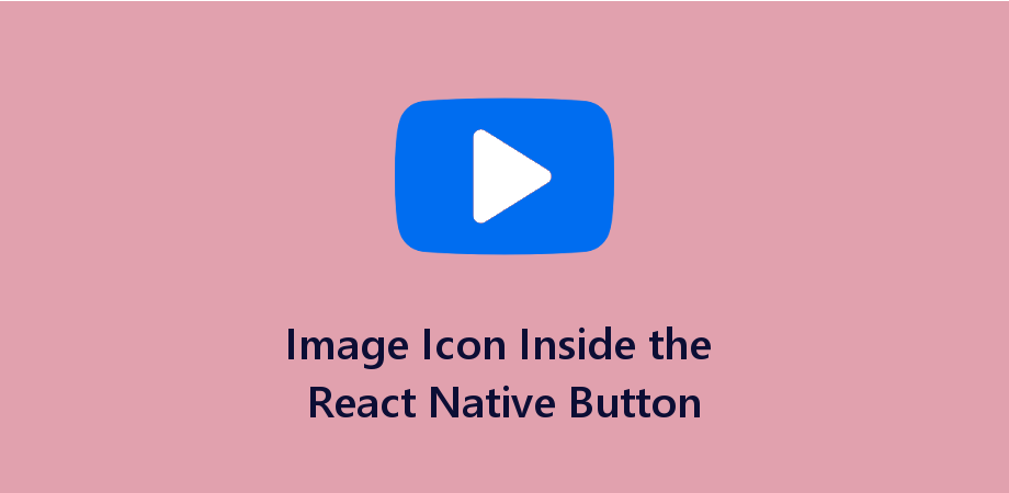 Image Icon Inside the React Native Button