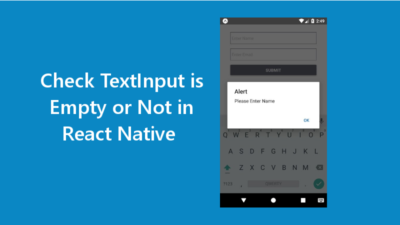 React Native Check TextInput is Empty or Not - About React