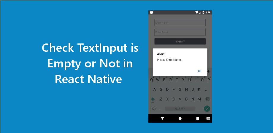 React Native Check TextInput is Empty or Not