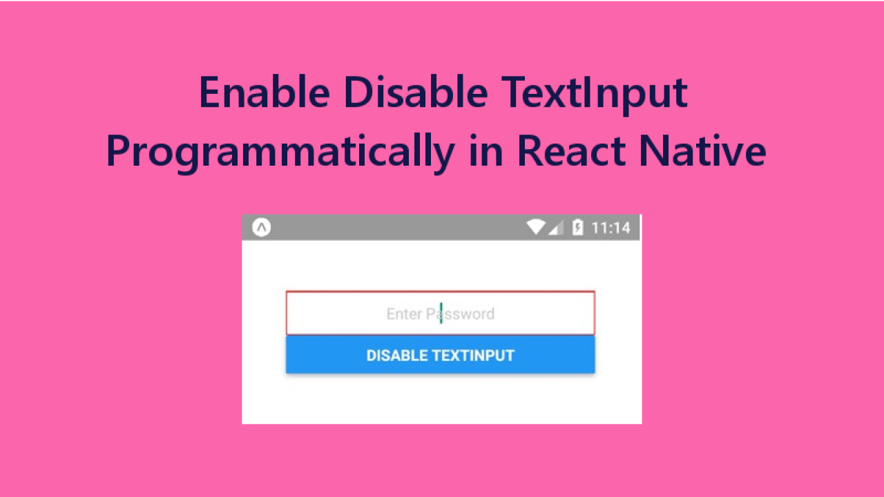 React Native Enable Disable TextInput Programmatically