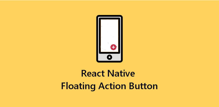 React Native Floating Action Button - About React