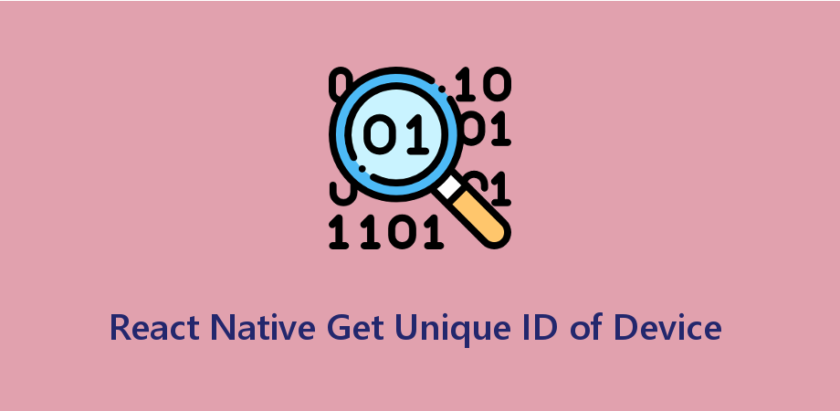 React Native Get Unique ID of Device