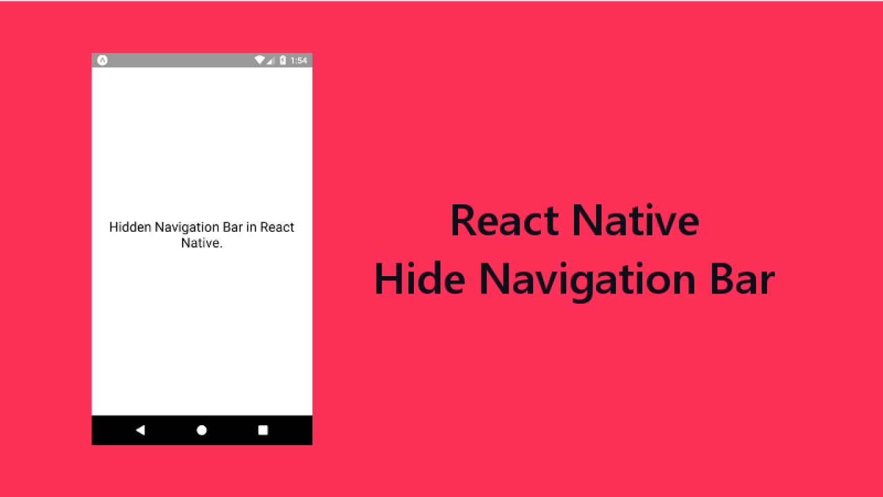 3 Ways to Hide Navigation Bar in React Native Application
