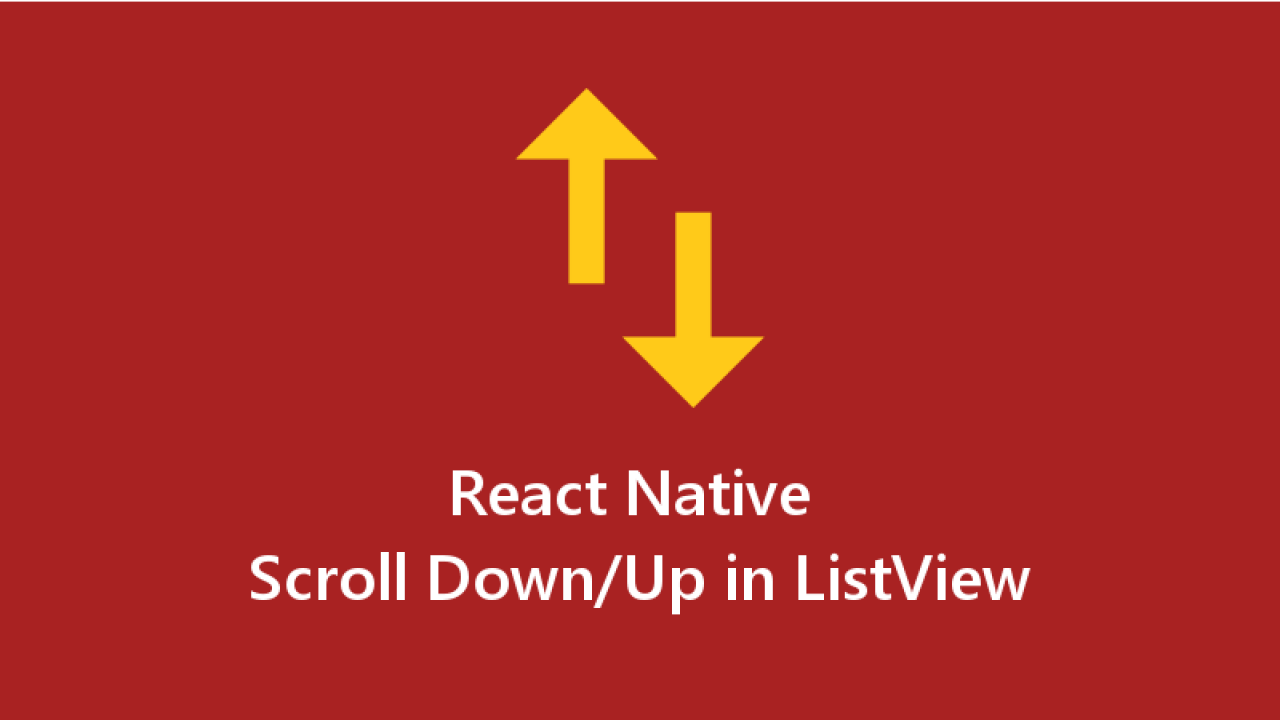 Scroll to the Top or Bottom of the ListView in React Native