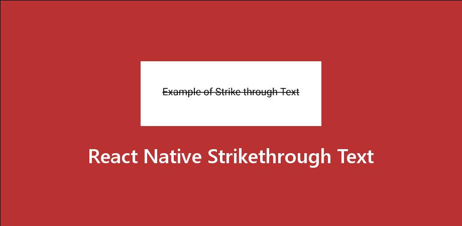 React Native Strikethrough Text