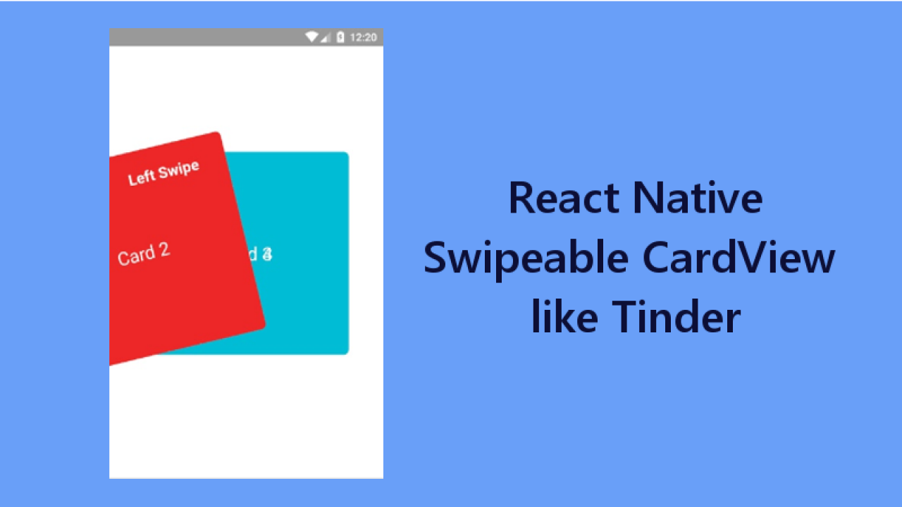 React Native Swipeable Card View UI like Tinder - About React