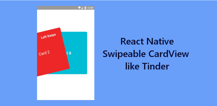 React Native Swipeable Card View UI like Tinder - About React