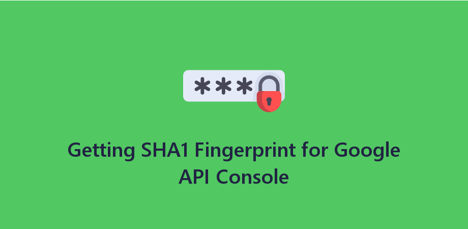 Getting SHA1 Fingerprint for Google API Console - About React