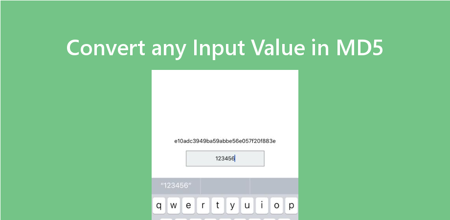 Example to Convert any Input Value in MD5 in React Native