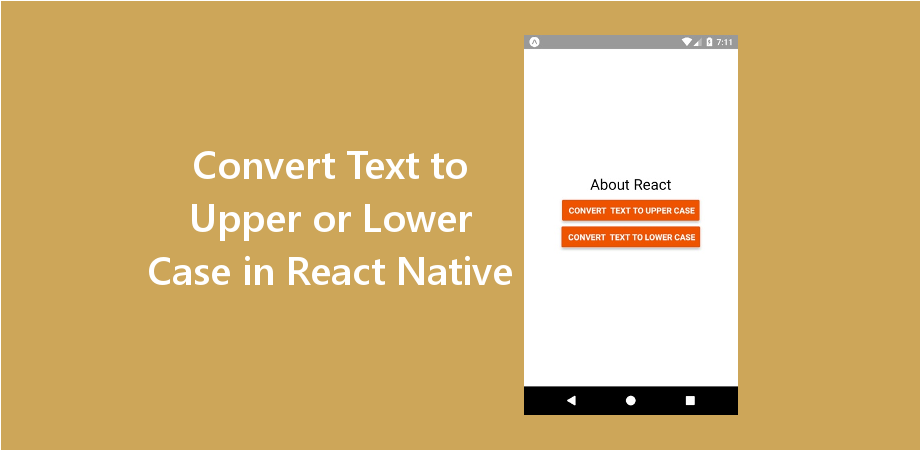 Example to Convert Text to Upper or Lower Case in React Native