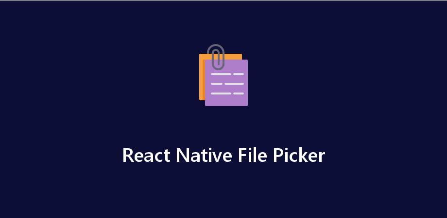 Example of File Picker in React Native