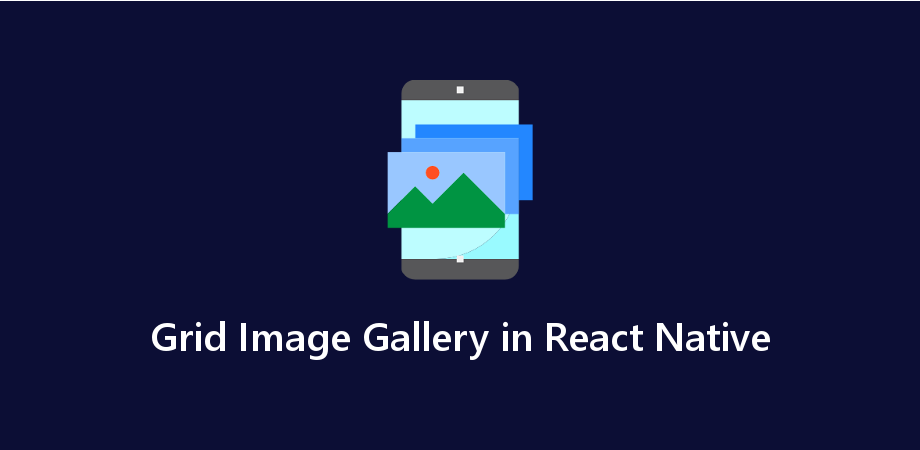 Example of Grid Image Gallery in React Native - About React