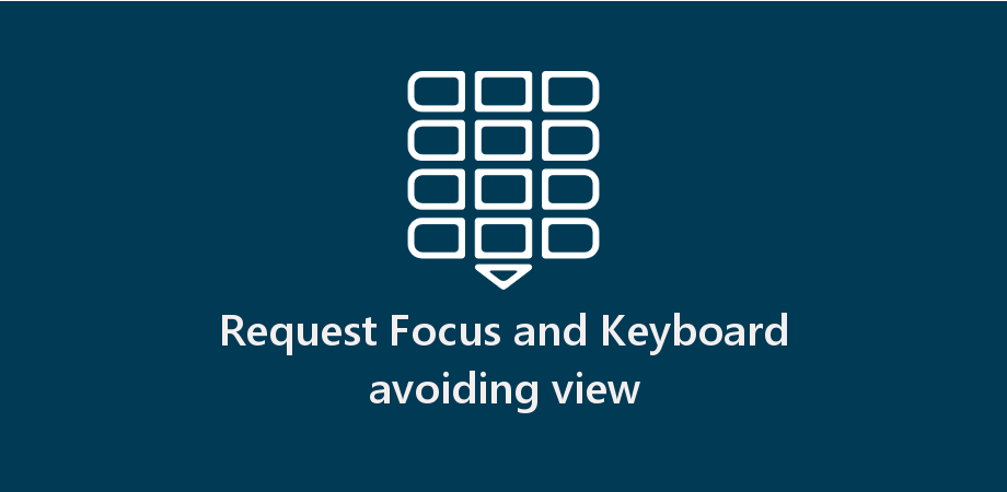 Example of Request Focus and Keyboard Avoiding View in React Native