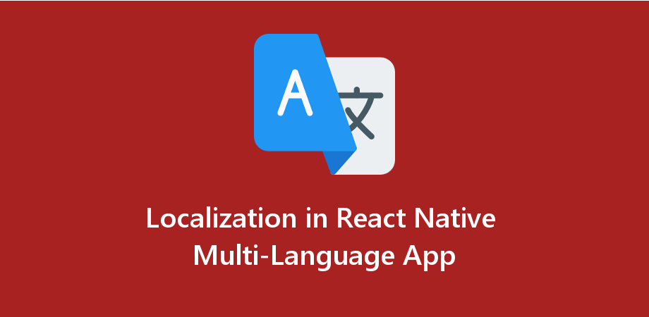 Example of Localization in React Native Multi Language App
