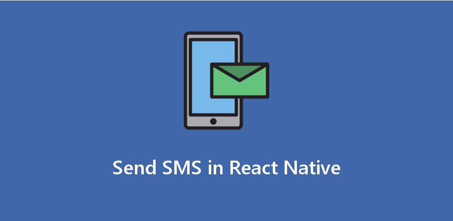 Example to Send Text SMS on Button Click in React Native