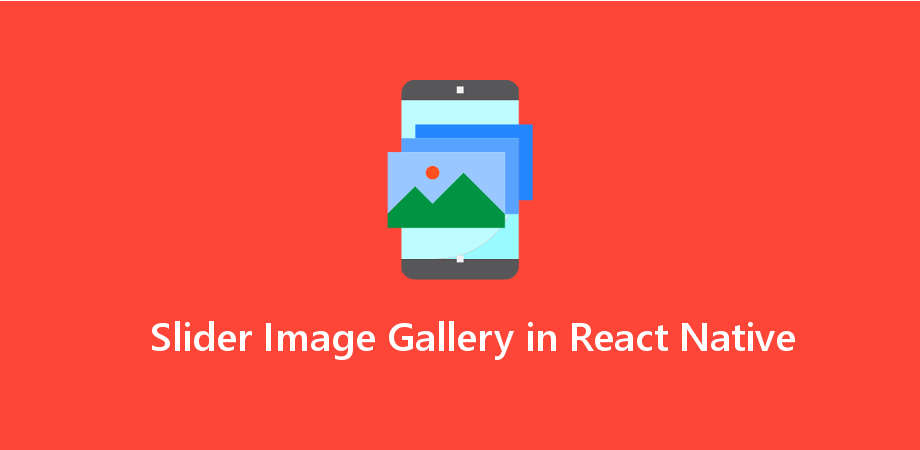 Example of Slider Image Gallery in React Native