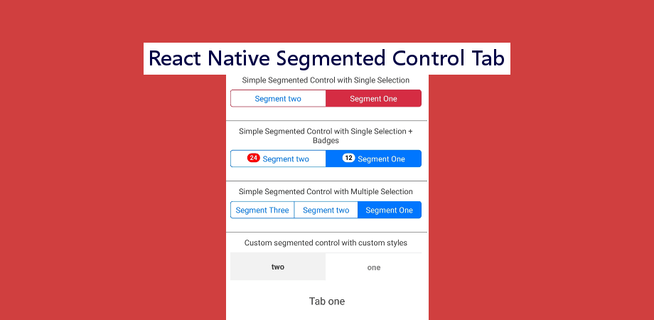Segmented Control Tab in React Native for Android and iOS
