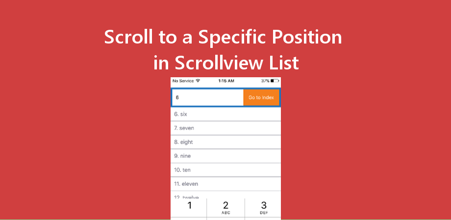Scroll to a Specific Item in ScrollView List View