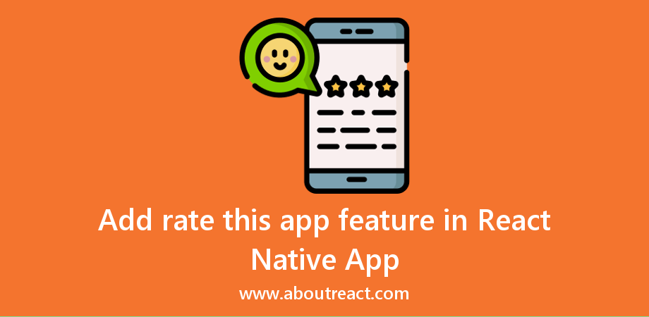 Ask to Rate Your React Native App on Google Play Store or Apple App Store