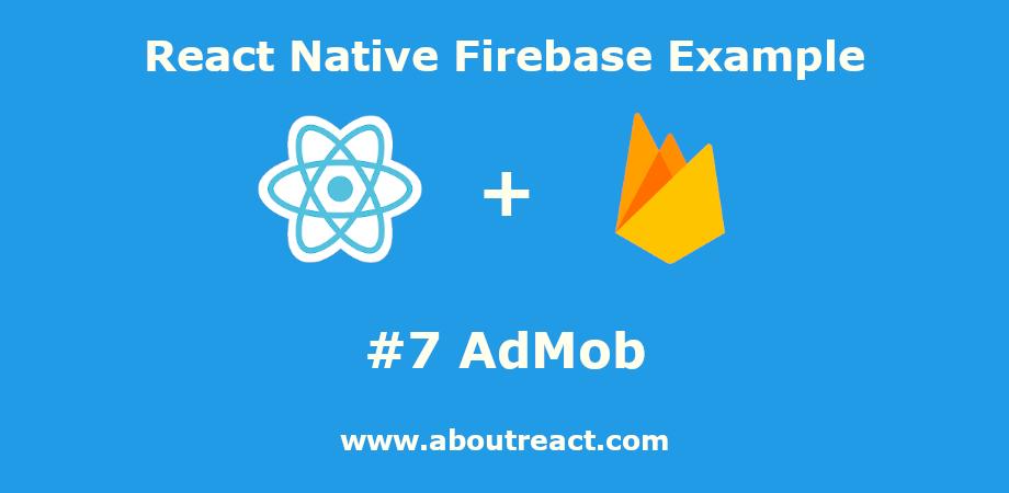 react_native_firebase_admob