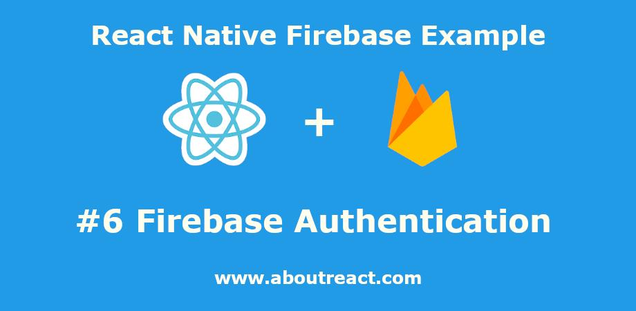react_native_firebase_auth