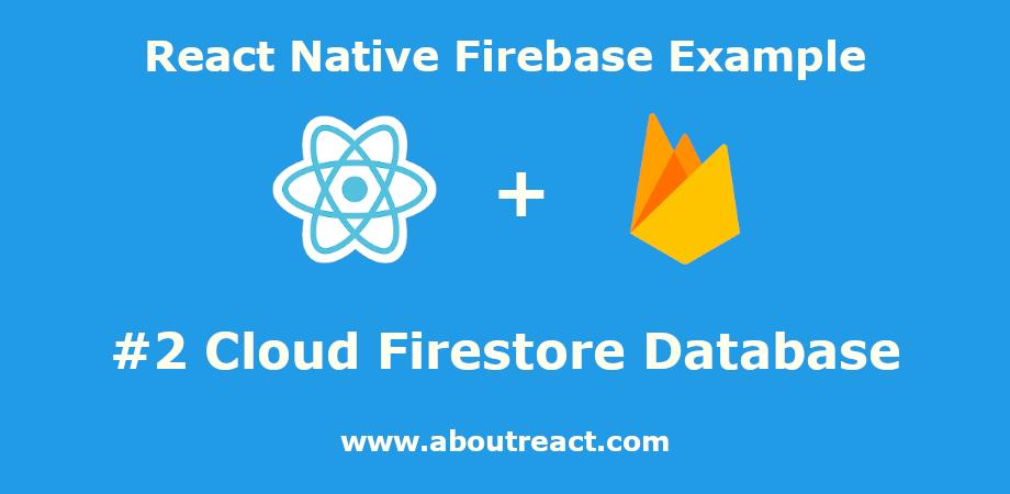 react_native_firebase_cloud_firestore
