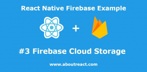 react_native_firebase_cloud_storage.png
